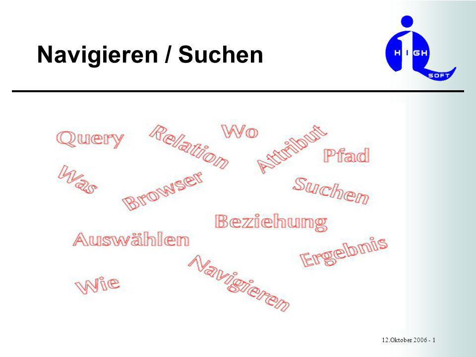 Navigieren / Suchen 12.Oktober 2006 - 1