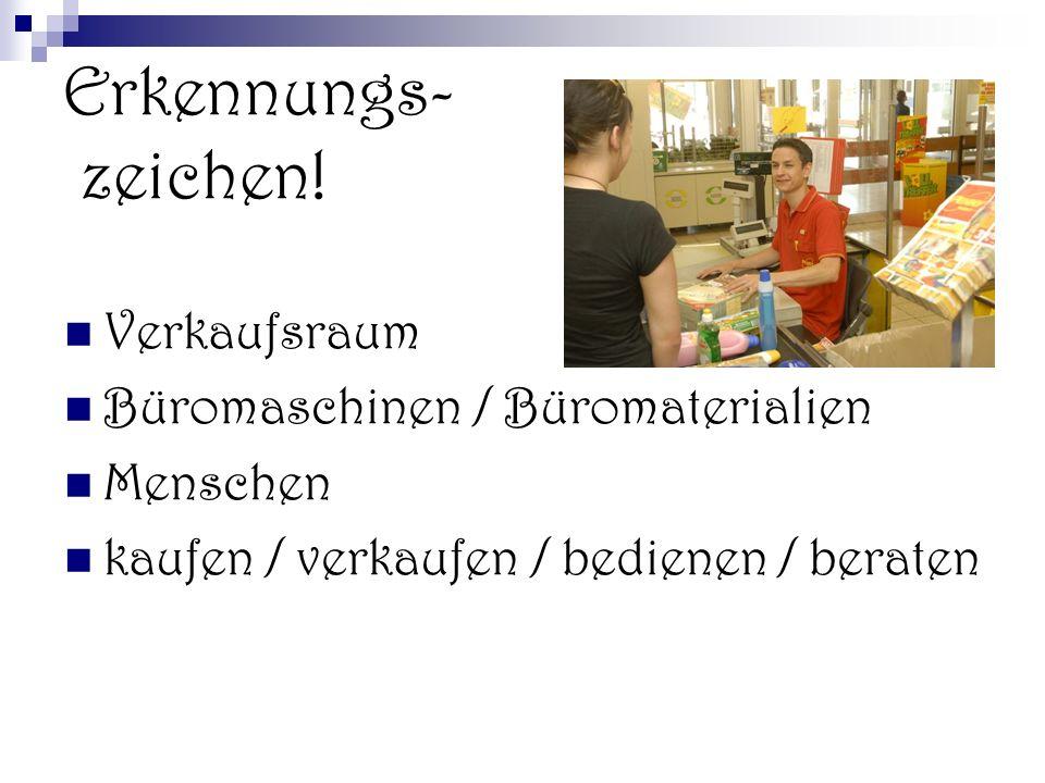Erkennungs- zeichen! Verkaufsraum Büromaschinen / Büromaterialien Menschen kaufen / verkaufen / bedienen / beraten