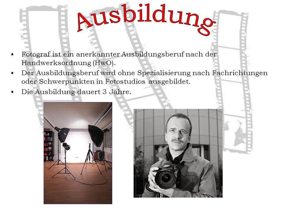 Fotograf ist ein anerkannter Ausbildungsberuf nach der Handwerksordnung (HwO).