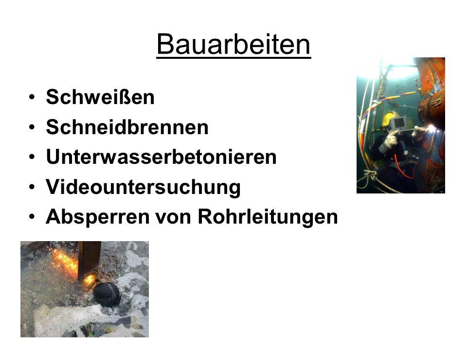Bauarbeiten Schweißen Schneidbrennen Unterwasserbetonieren Videountersuchung Absperren von Rohrleitungen