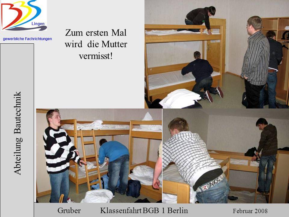 gewerbliche Fachrichtungen Lingen Abteilung Bautechnik Gruber Klassenfahrt BGB 1 Berlin Februar 2008 Gehen wir in die Moschee?