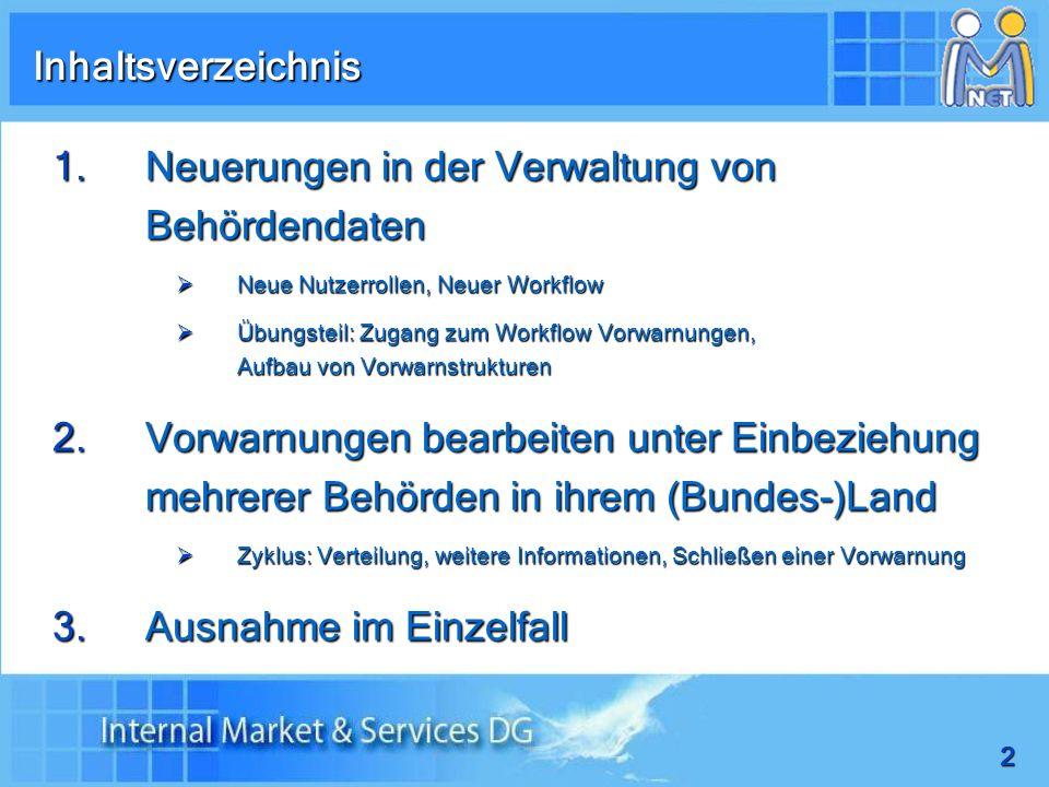 33 IMI im Jahr 2010 Das IMI-System Berufsqualifikationen Informations- ersuchen/ Anfragen Dienstleistungen Informations- ersuchen/ Anfragen Workflow Vorwarnung