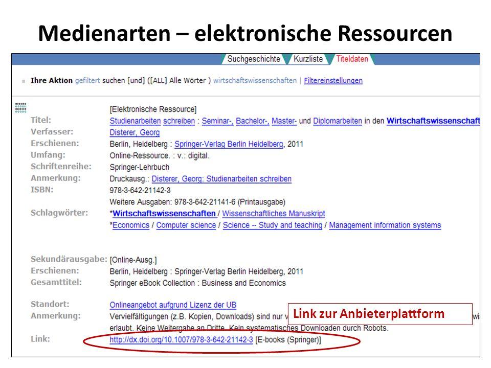 Medienarten – elektronische Ressourcen Link zur Anbieterplattform