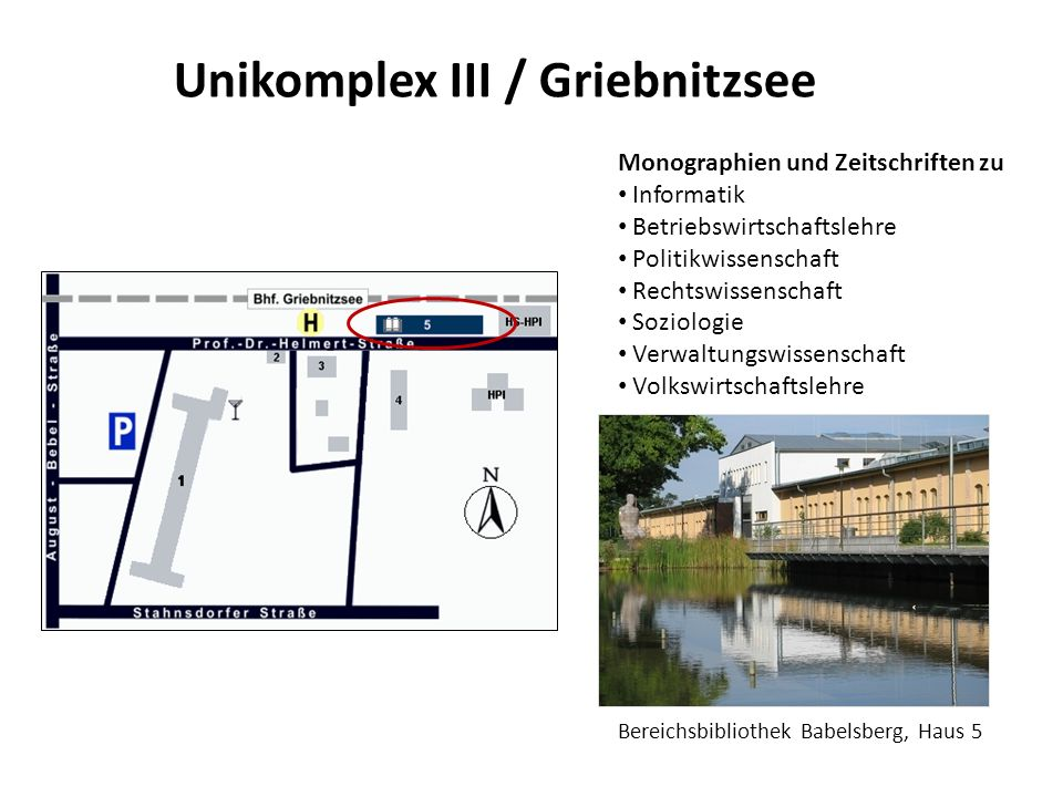 Unikomplex III / Griebnitzsee Monographien und Zeitschriften zu Informatik Betriebswirtschaftslehre Politikwissenschaft Rechtswissenschaft Soziologie