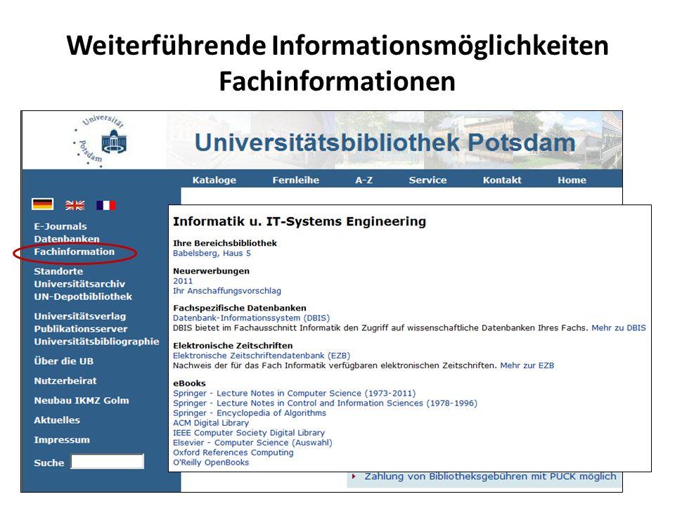 Weiterführende Informationsmöglichkeiten Fachinformationen