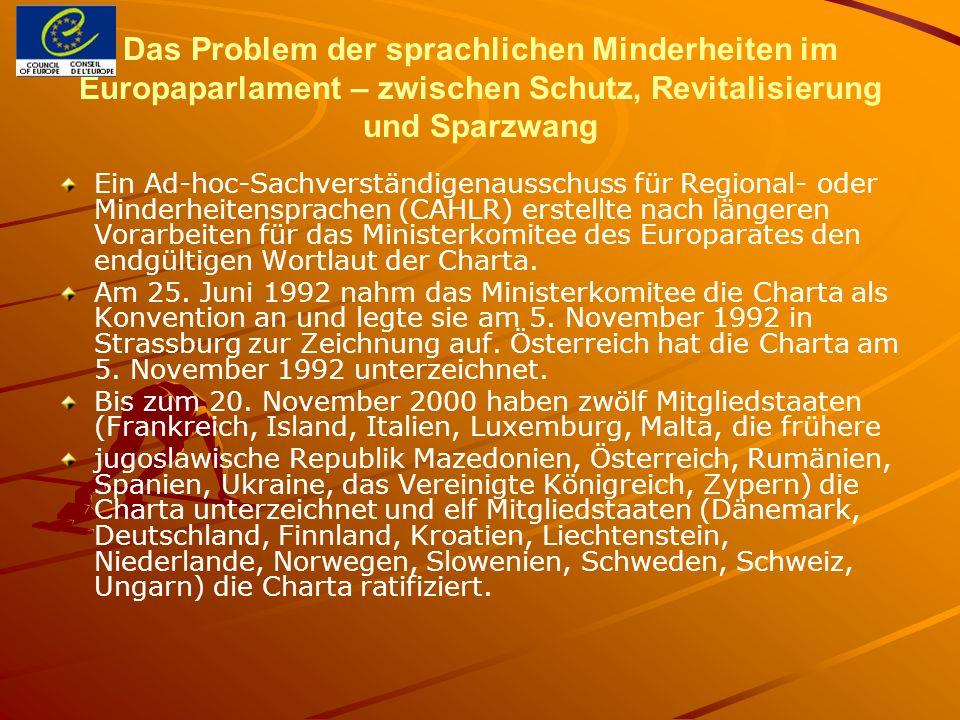 Das Problem der sprachlichen Minderheiten im Europaparlament – zwischen Schutz, Revitalisierung und Sparzwang Ein Ad-hoc-Sachverständigenausschuss für
