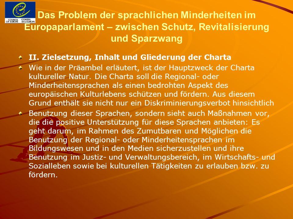Das Problem der sprachlichen Minderheiten im Europaparlament – zwischen Schutz, Revitalisierung und Sparzwang II.