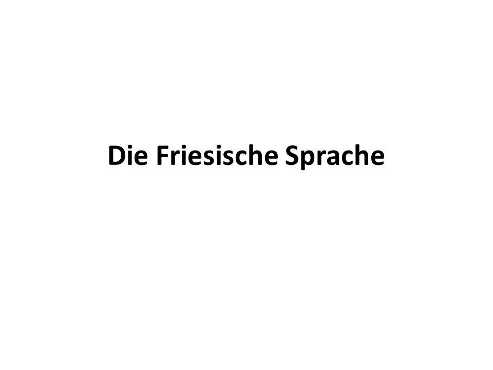 Die Friesische Sprache