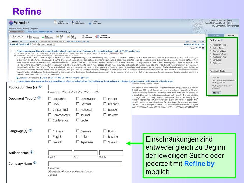 Zugriff auf mehrere Volltexte gleichzeitig Get Full Text SciFinder verlassen Man kann Dokumente auswählen, dann Get Full Text in der Trefferliste ankl