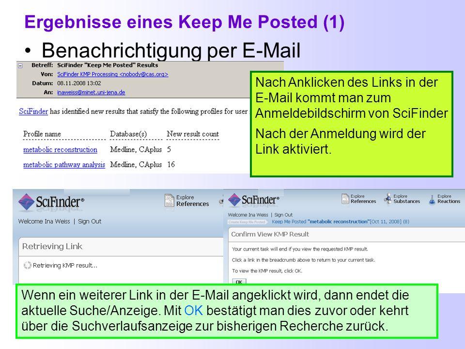 Keep Me Posted erstellen (2) Keep Me Posted Profile können jetzt nicht nur beim ersten Schritt einer Suchanfrage erstellt werden, sondern auch z.B. vo