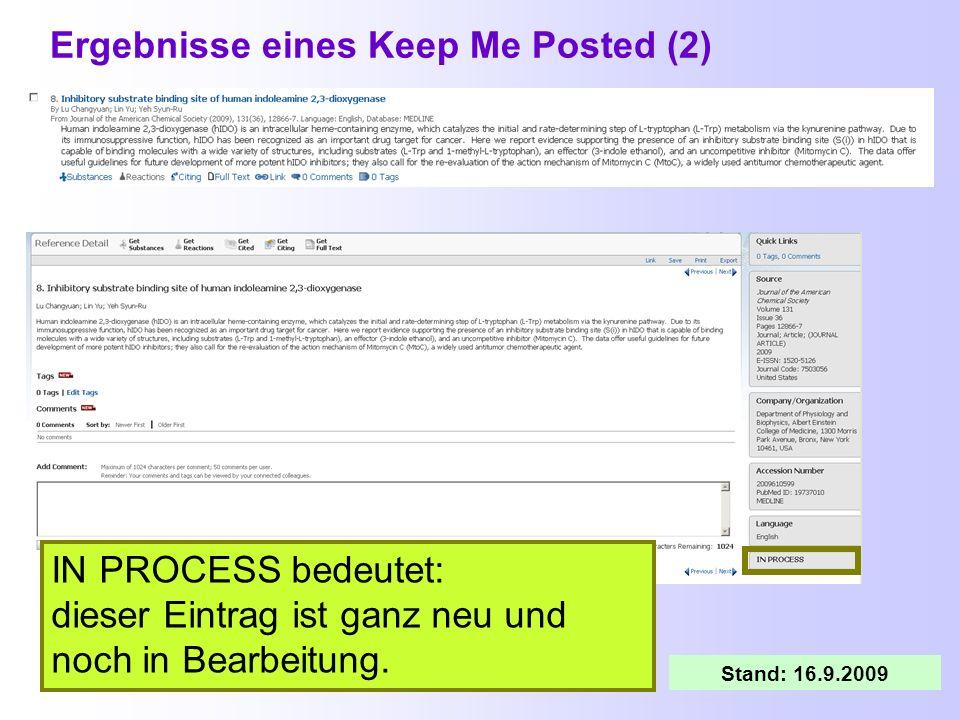 Ergebnisse eines Keep Me Posted (1) Benachrichtigung per E-Mail Nach Anklicken des Links in der E-Mail kommt man zum Anmeldebildschirm von SciFinder N