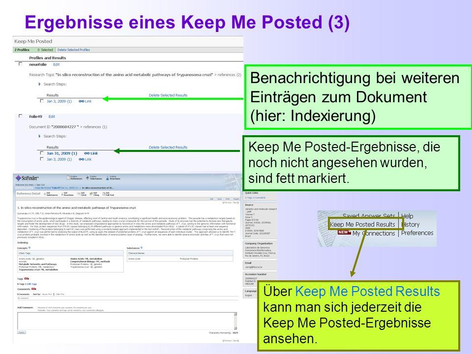 Ergebnisse eines Keep Me Posted (2) IN PROCESS bedeutet: dieser Eintrag ist ganz neu und noch in Bearbeitung. Stand: 16.9.2009