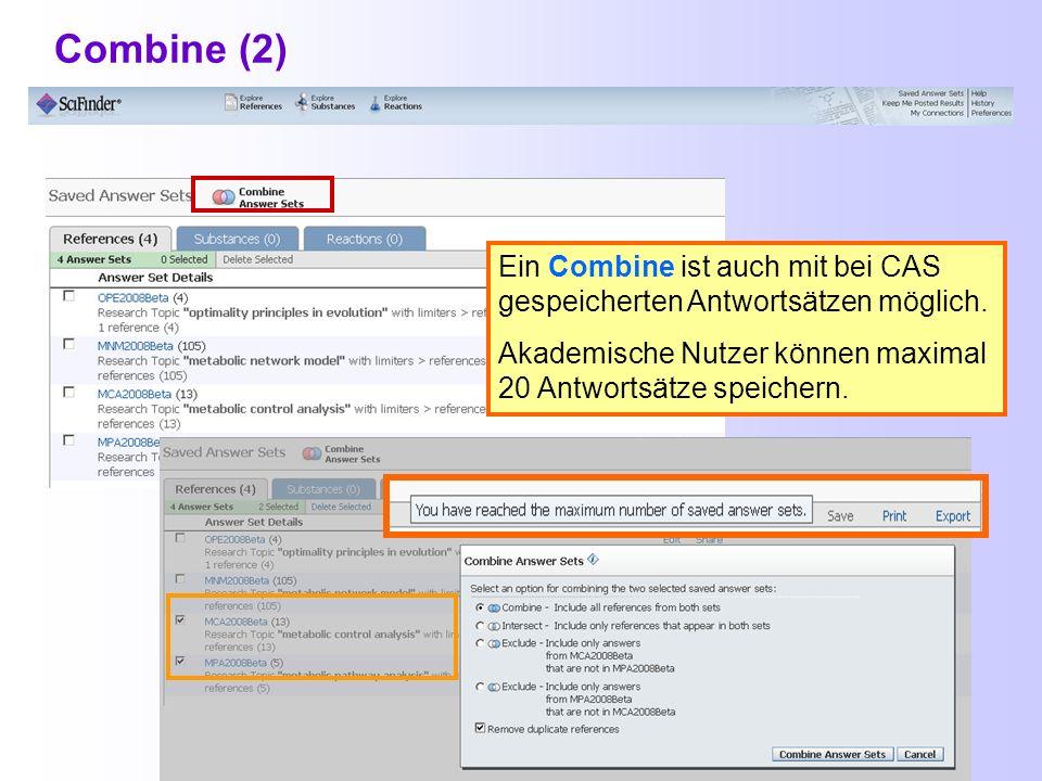 Combine Combine Ein Combine ist seit Ende März 2010 auch aus einer aktuellen Recherche heraus möglich. Combine-Button Combine Beim Klick auf den Combi