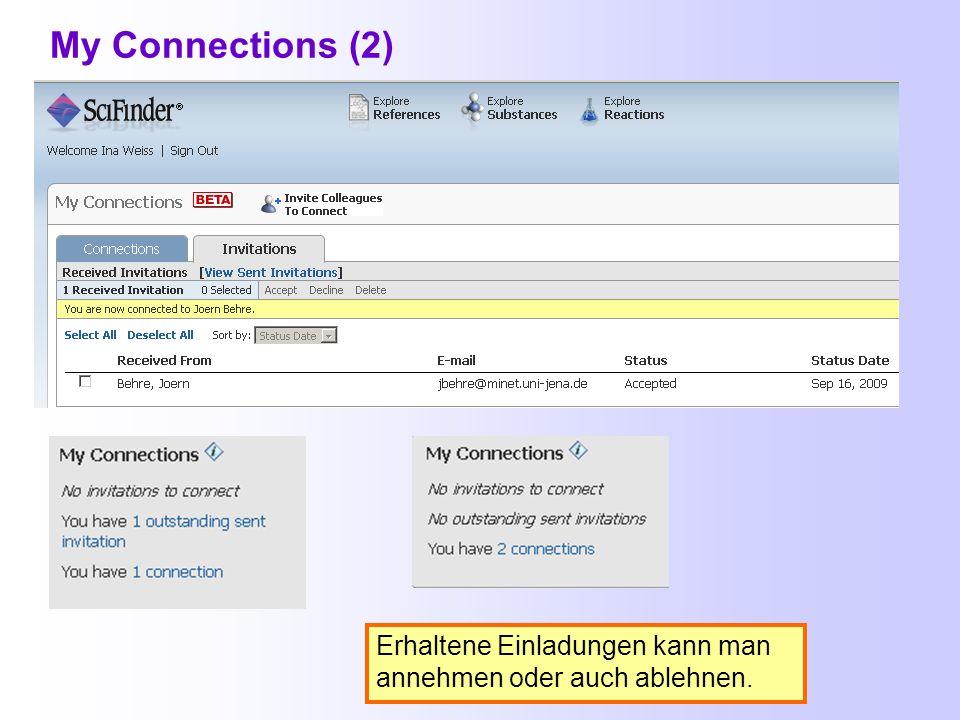 My Connections Diese Funktion erlaubt die gemeinsame Nutzung von Kommentaren und Tags von eingeladenen Kollegen innerhalb einer Einrichtung.