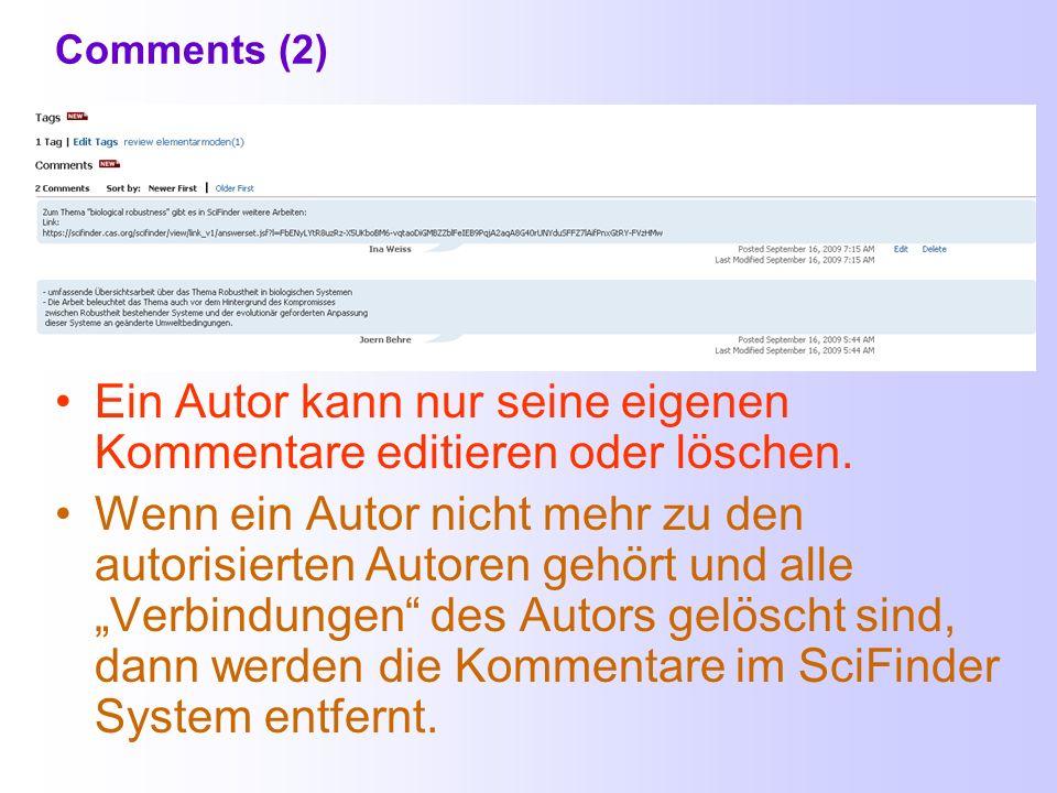 Comments 50 Kommentare maximal 1024 Zeichen Zu jeder Literaturstelle kann man bis zu 50 Kommentare verfassen, die jeweils maximal 1024 Zeichen haben d