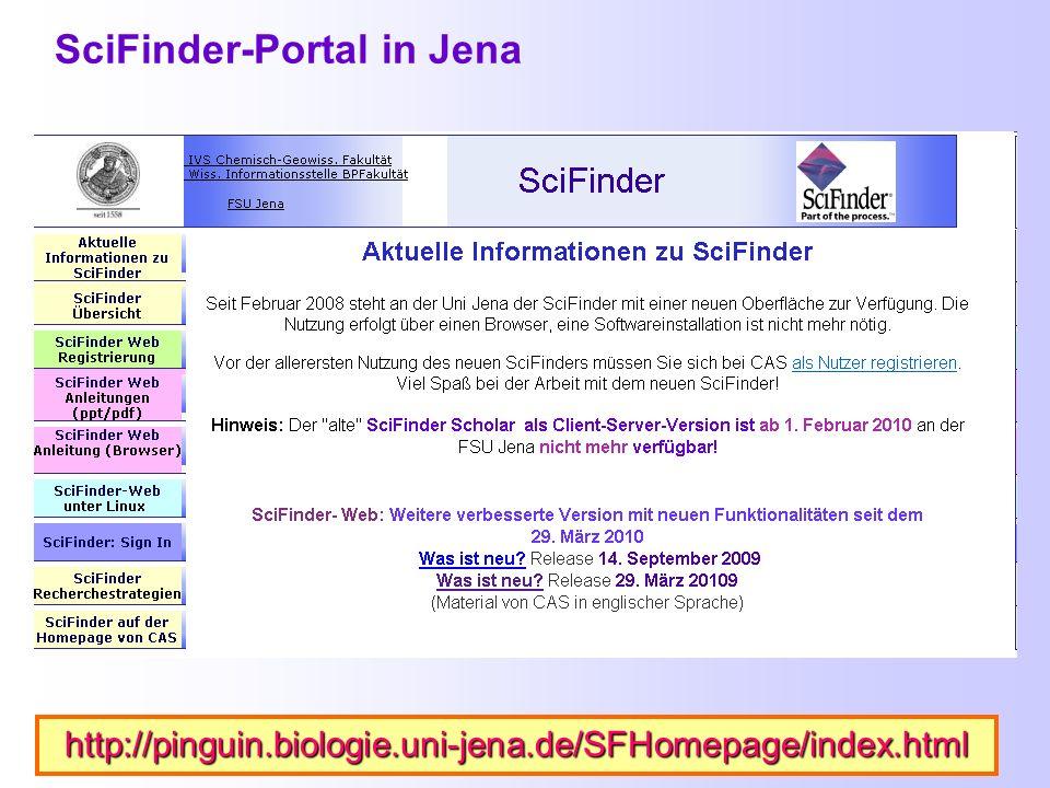 Web-SciFinder– Ausführliche Anleitung im Internet http://www.uni-jena.de/Web_SciFinder.html