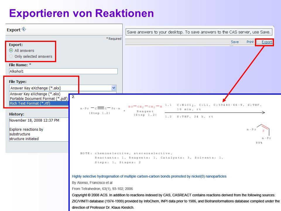 Interaktive Anzeigen bei Reaktionen Klicken Sie in der Anzeige Reaction Detail auf die für Sie interessante Verbindung und wählen dann die gewünschte
