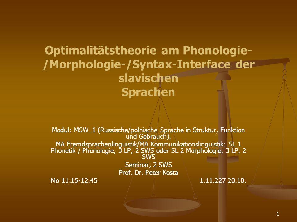 2 Optimalitätstheorie am Phonologie-/Morphologie- /Syntax-Interface der slavischen Sprachen Im Anschluss an die bekannte Theorie von Prince und Smolensky werden die Sprachebenen Phonologie, Morphologie und Syntax in den einzelnen slavischen Sprachen analysiert.