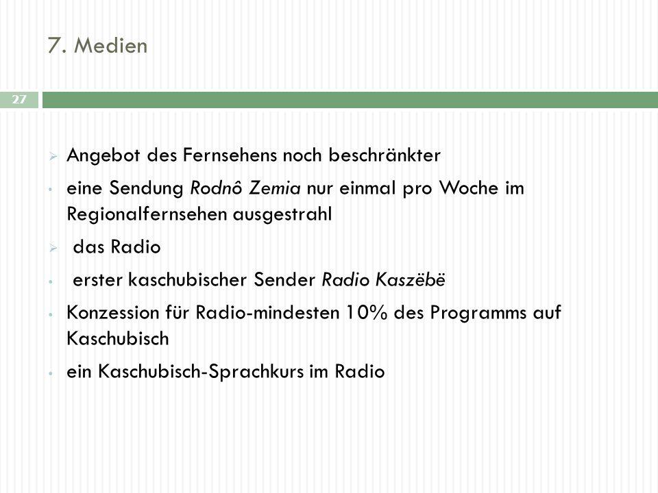 7. Medien 27 Angebot des Fernsehens noch beschränkter eine Sendung Rodnô Zemia nur einmal pro Woche im Regionalfernsehen ausgestrahl das Radio erster