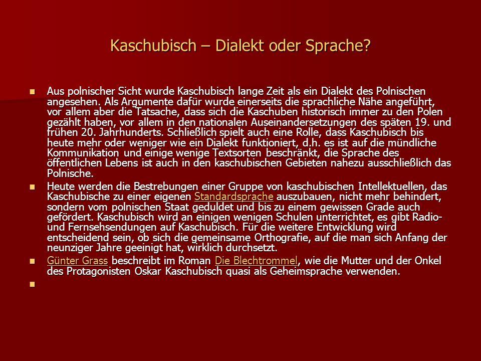 Kaschubisch – Dialekt oder Sprache.