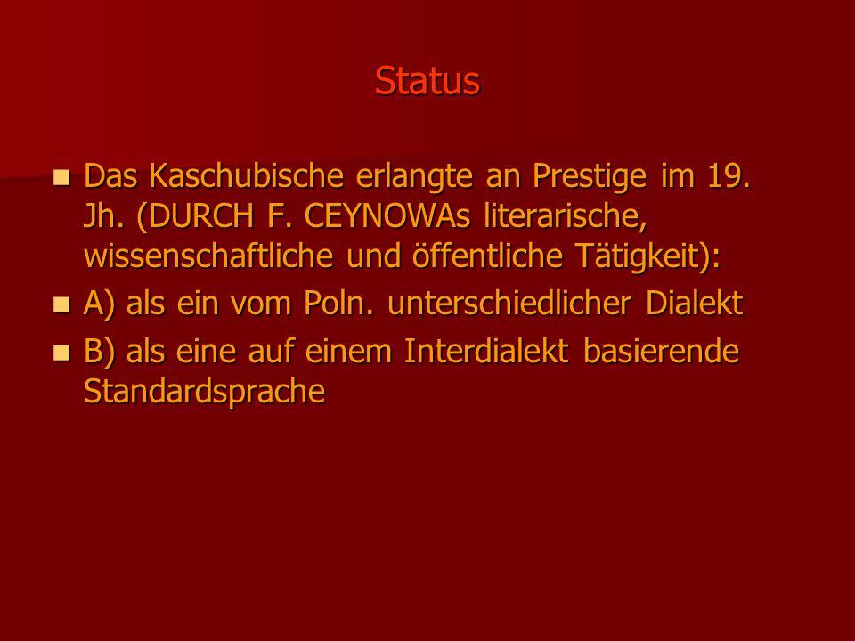 Status Das Kaschubische erlangte an Prestige im 19.