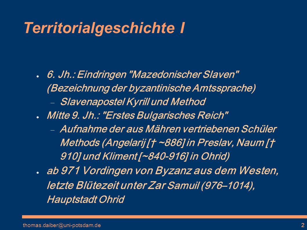 thomas.daiber@uni-potsdam.de3 Territorialgeschichte II 11.-13.