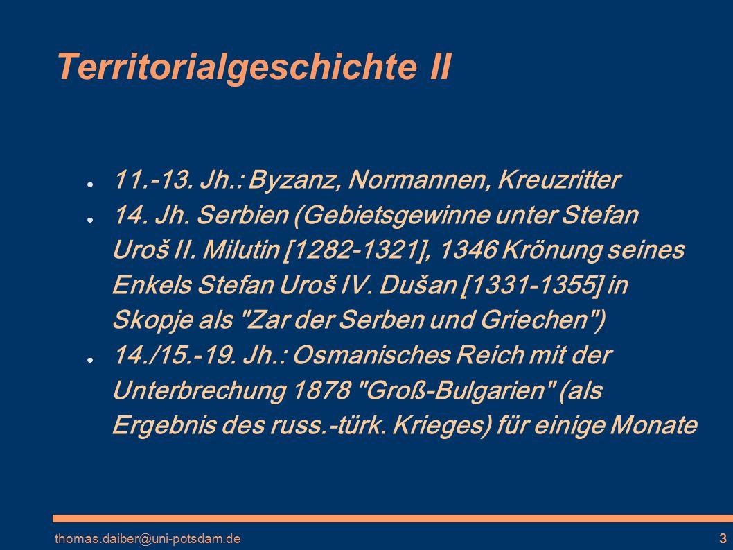 thomas.daiber@uni-potsdam.de4 Territorialgeschichte III 2.