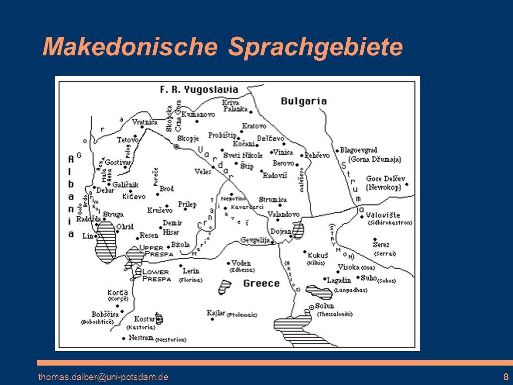 thomas.daiber@uni-potsdam.de8 Makedonische Sprachgebiete
