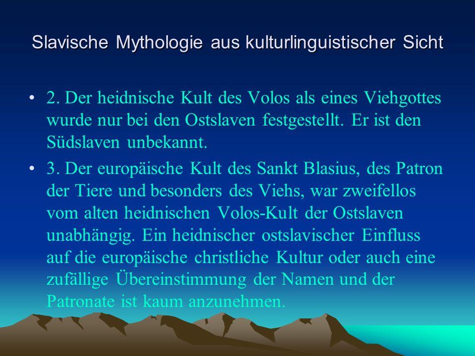 Slavische Mythologie aus kulturlinguistischer Sicht 2.