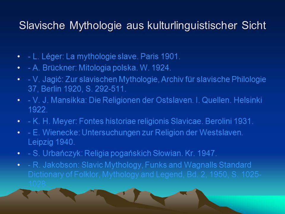 Slavische Mythologie aus kulturlinguistischer Sicht - L.