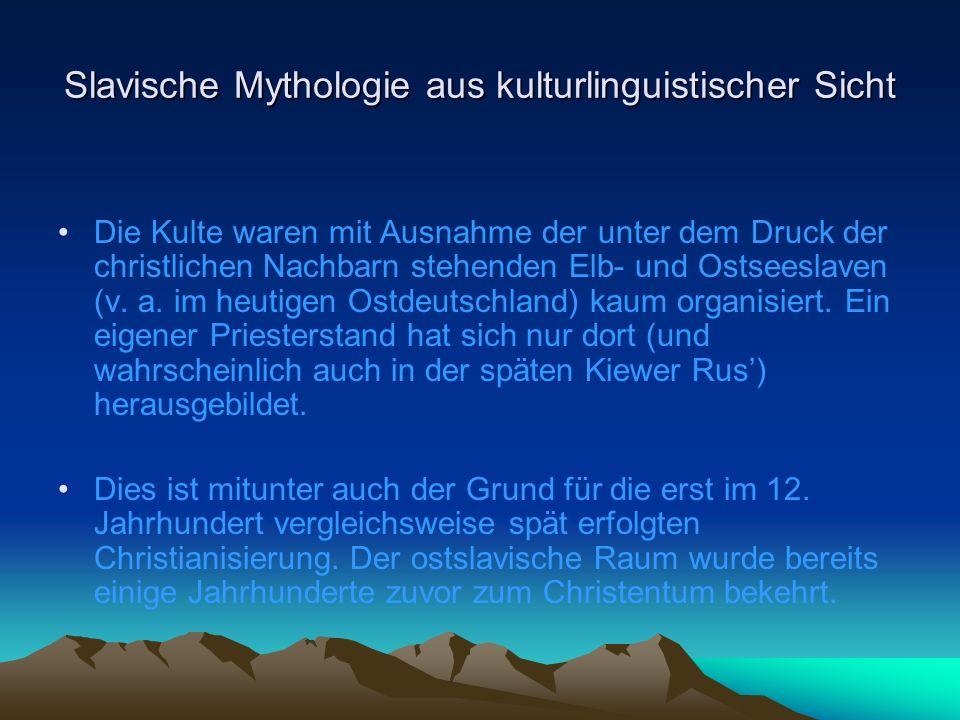 Slavische Mythologie aus kulturlinguistischer Sicht Trojan/Trajan oder Triglaw: wurde manchmal als dreiköpfige Hydra dargestellt, die Mensch, Vieh, und Fische verschlingt.
