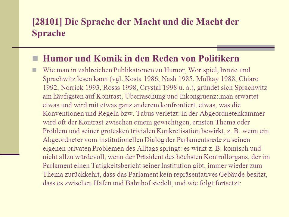 [28101] Die Sprache der Macht und die Macht der Sprache Humor und Komik in den Reden von Politikern Wie man in zahlreichen Publikationen zu Humor, Wor