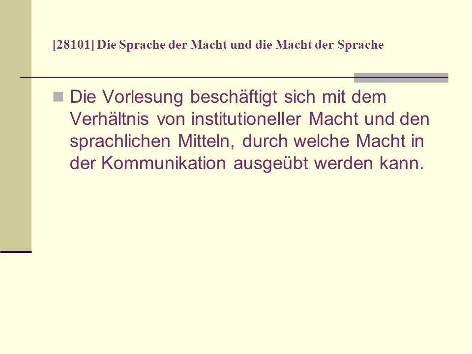 [28101] Die Sprache der Macht und die Macht der Sprache 4) MSA, die die phatische Steuerung des Dialogs betreffen, d.