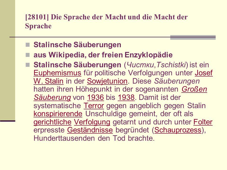 [28101] Die Sprache der Macht und die Macht der Sprache Stalinsche Säuberungen aus Wikipedia, der freien Enzyklopädie Stalinsche Säuberungen (Чистки,T