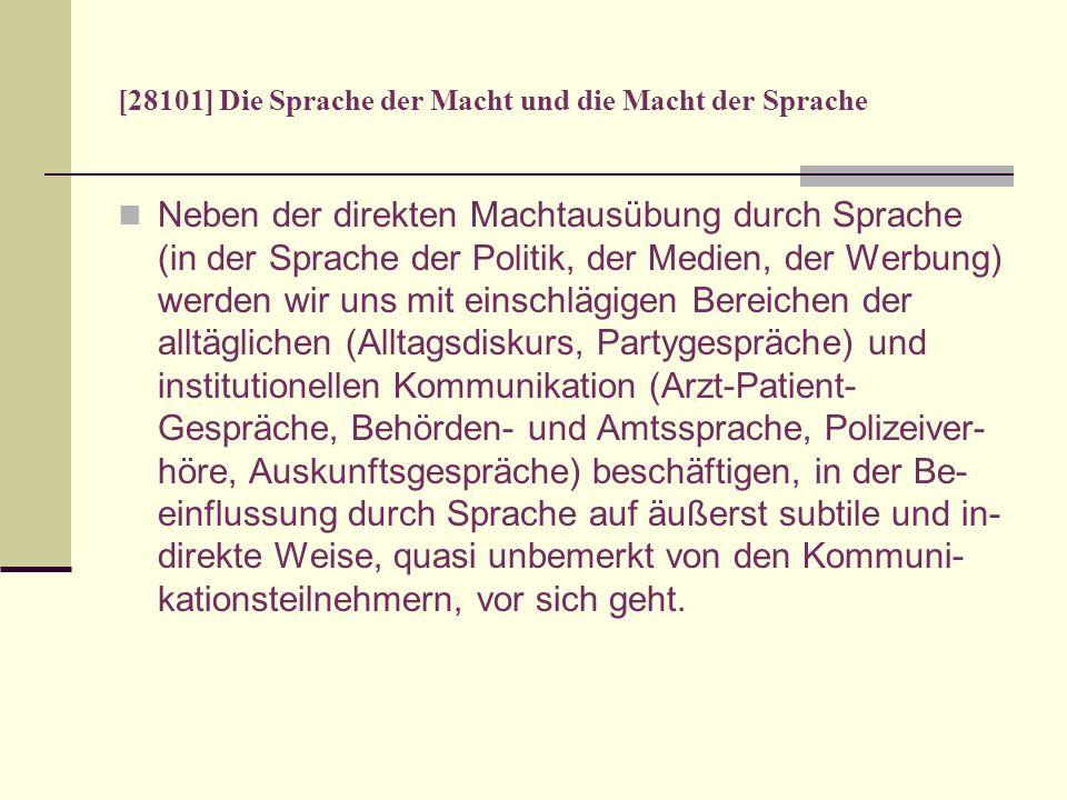 [28101] Die Sprache der Macht und die Macht der Sprache Summary Critical Linguistics (CDA) I.
