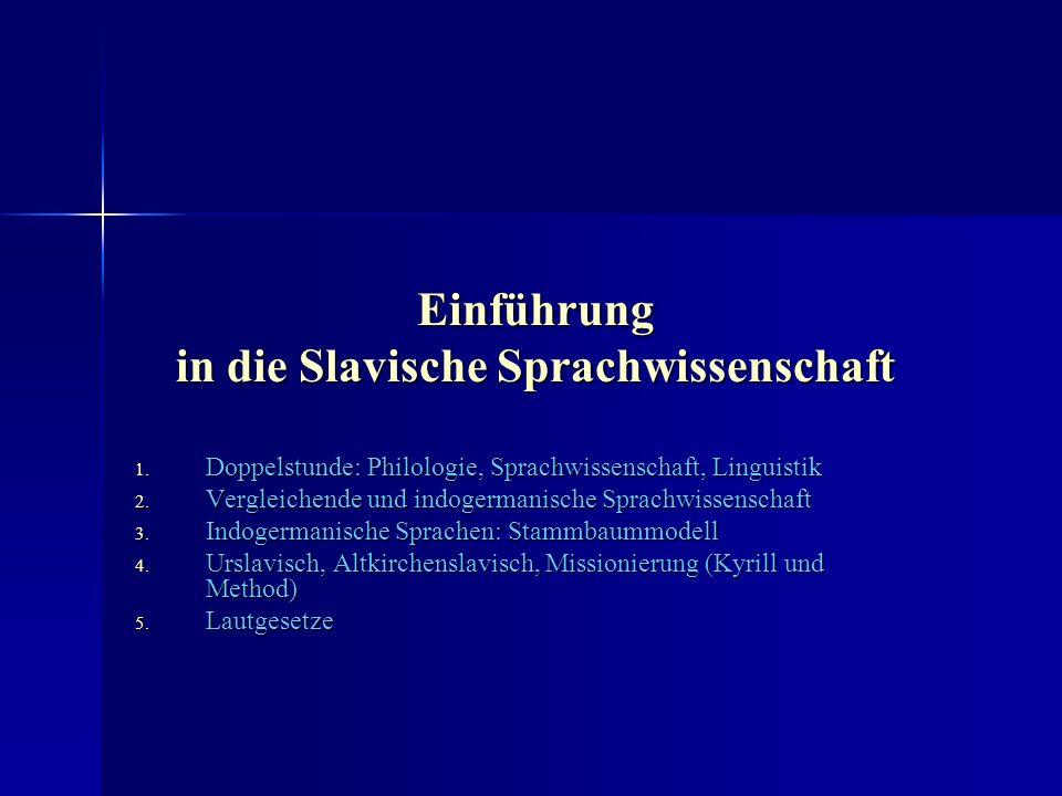 Einführung in die Slavische Sprachwissenschaft 1.