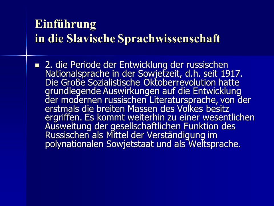 Einführung in die Slavische Sprachwissenschaft 2.