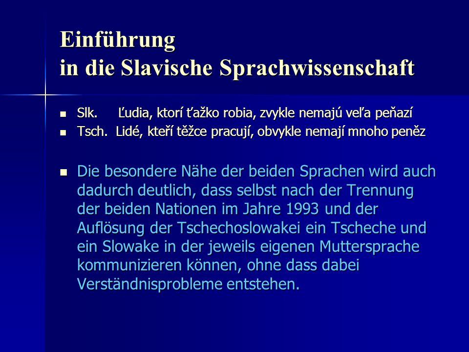 Einführung in die Slavische Sprachwissenschaft Slk.