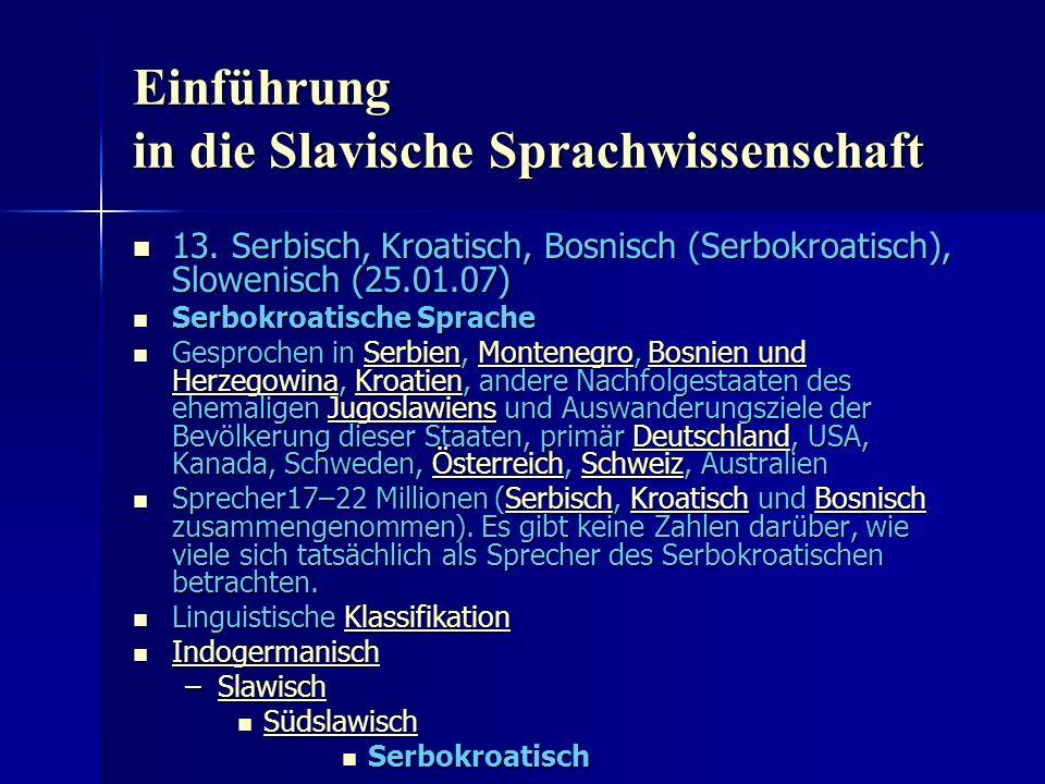 Einführung in die Slavische Sprachwissenschaft 13.