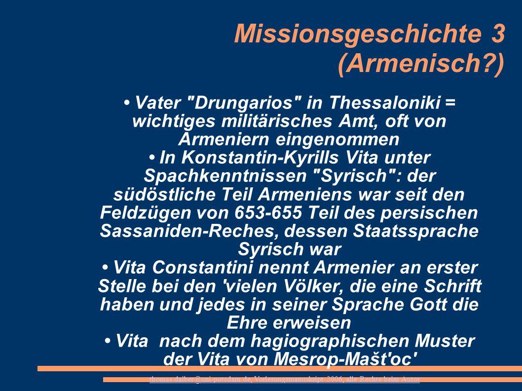 thomas.daiber@uni-potsdam.de, Vorlesungsmanuskript 2006, alle Rechte beim Autor Missionsgeschichte 3 (Armenisch?) Vater
