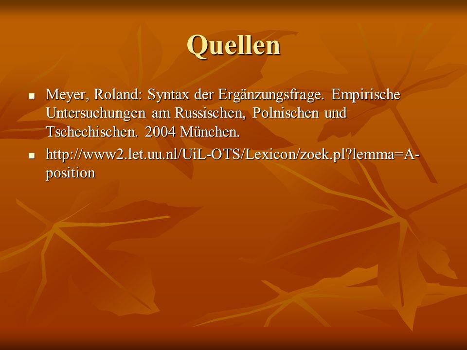 Quellen Meyer, Roland: Syntax der Ergänzungsfrage.
