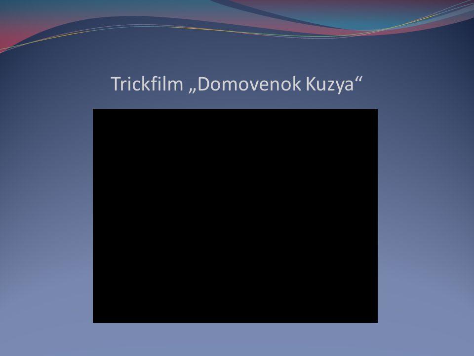 Trickfilm Domovenok Kuzya