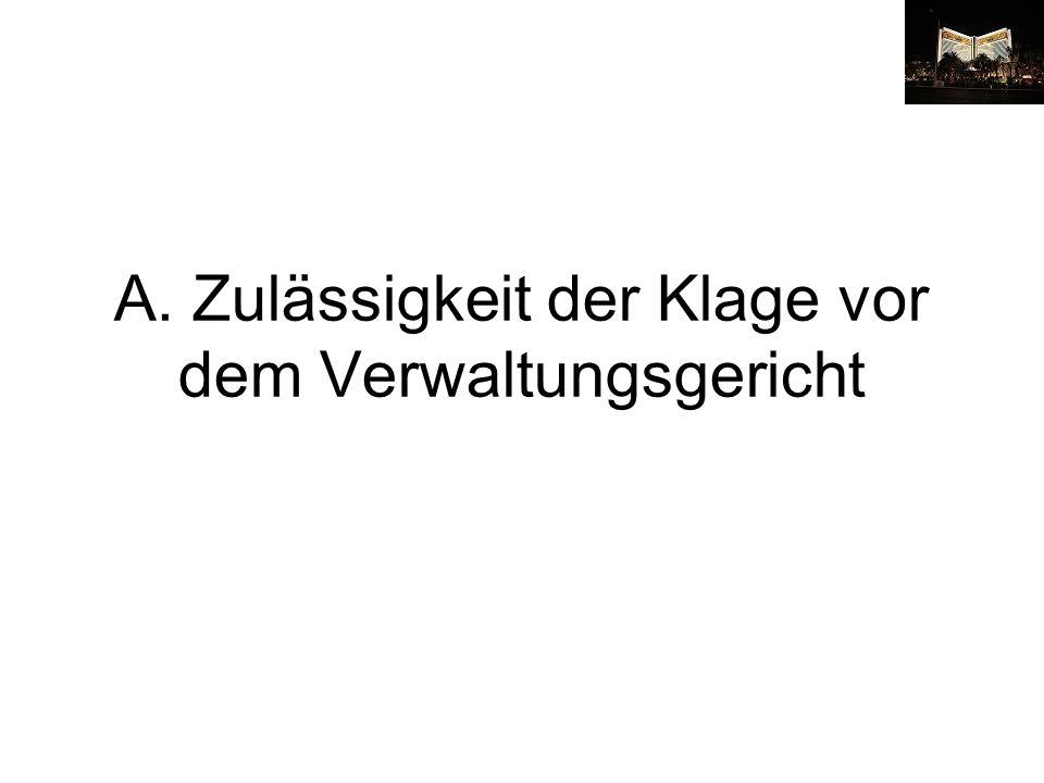 I.Eröffnung des Verwaltungsrechtswegs 1. Aufdrängende Sonderzuweisungen.