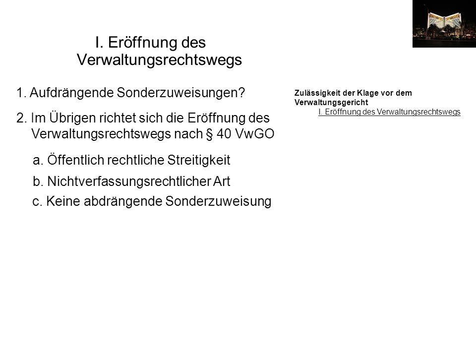 Öffentlich rechtliche Streitigkeit 1.
