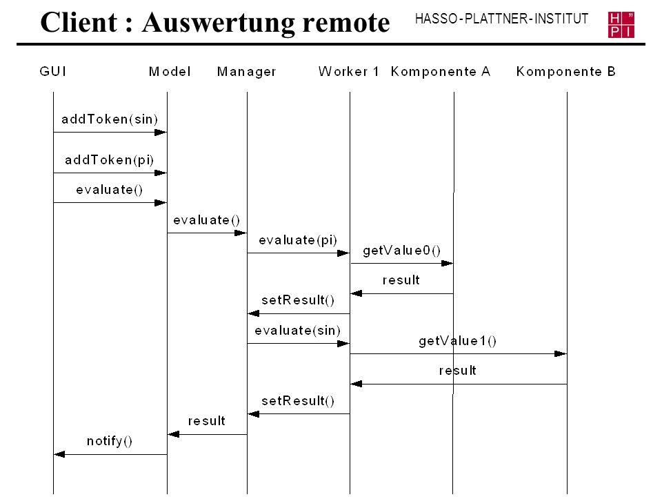 HASSO - PLATTNER - INSTITUT Client : Auswertung remote
