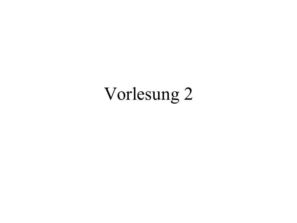 Vorlesung 2