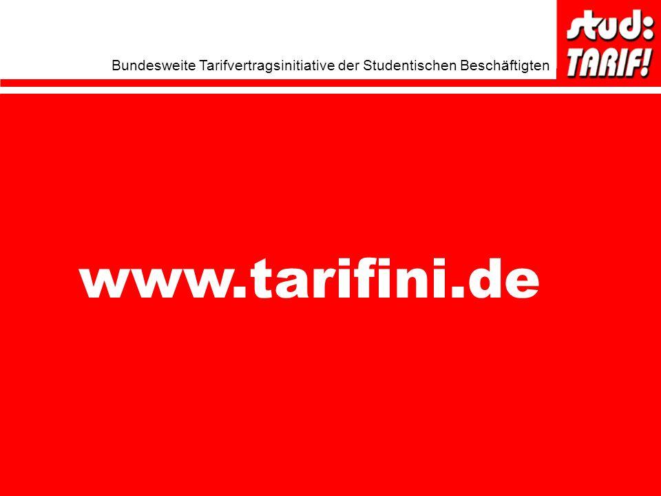 Bundesweite Tarifvertragsinitiative der Studentischen Beschäftigten www.tarifini.de