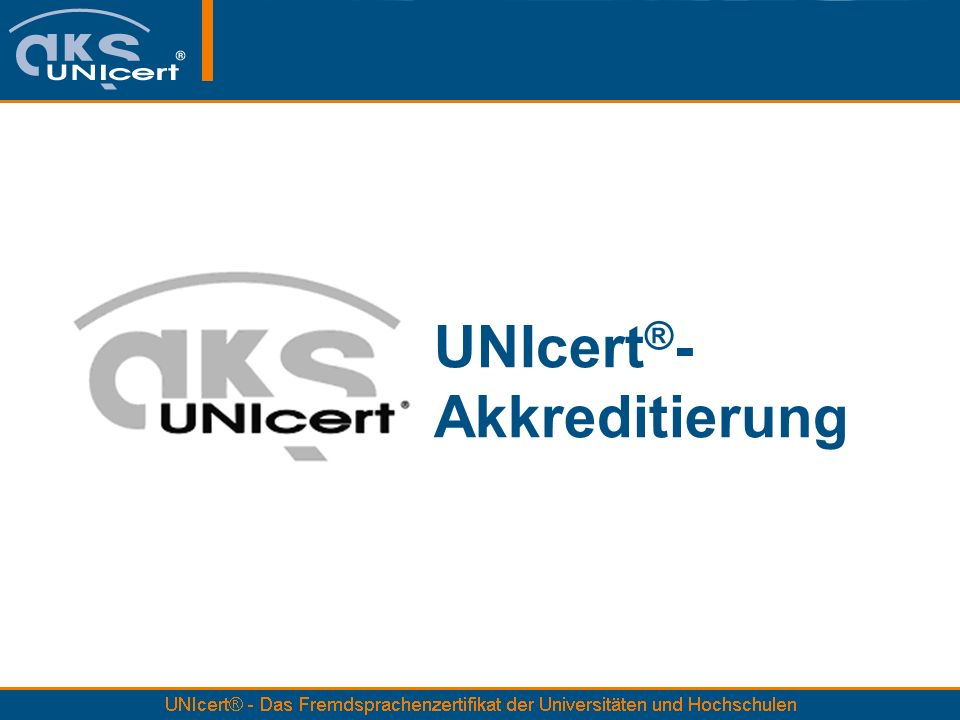 UNIcert ® - Akkreditierung