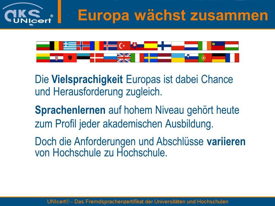 Doch die Anforderungen und Abschlüsse variieren von Hochschule zu Hochschule. Die Vielsprachigkeit Europas ist dabei Chance und Herausforderung zuglei