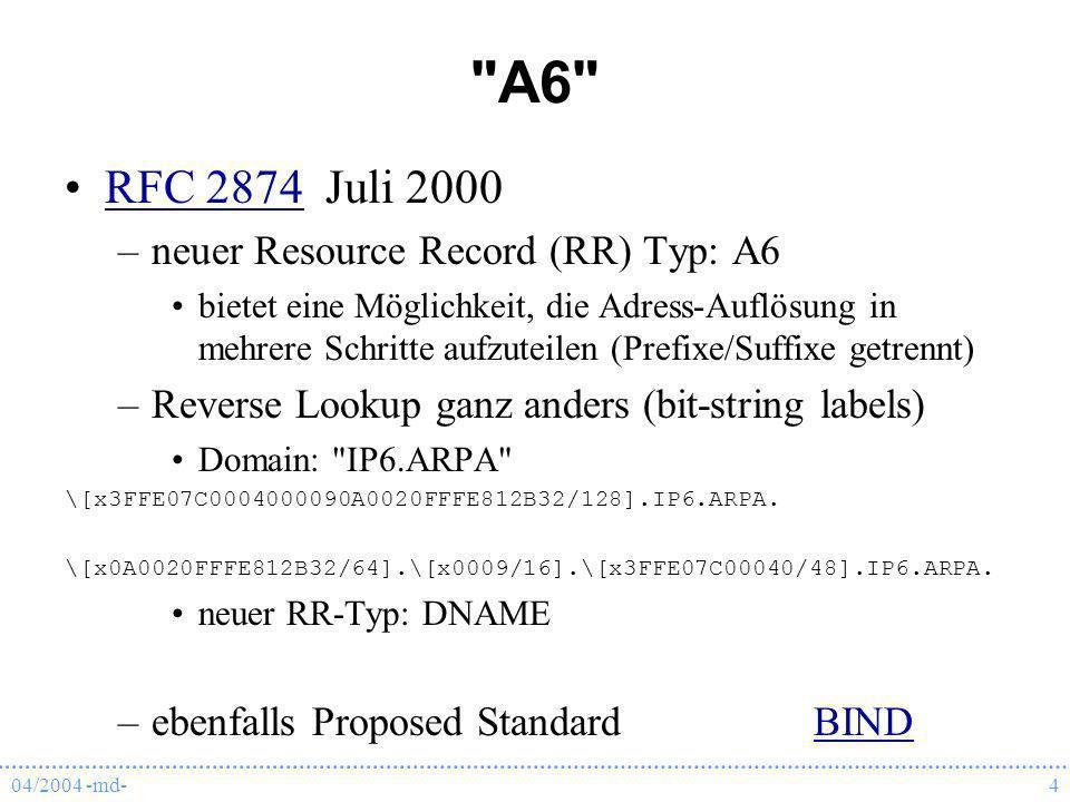 04/2004 -md-5 AAAA oder A6 .